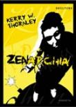 Zenarchia, Kerry W. Thornley
