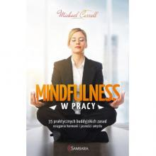 Mindfulness w pracy, Michael Carroll