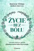 Życie bez bólu, Robert Reeves Doreen Virtue