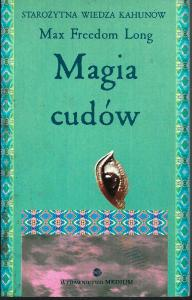 Magia cudów, Max Freedom Long